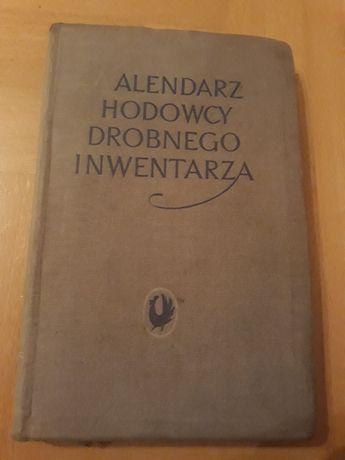 Kalendarz hodowcy drobnego inwentarza 1956 Kury Kaczki Gęsi Indyki Lis