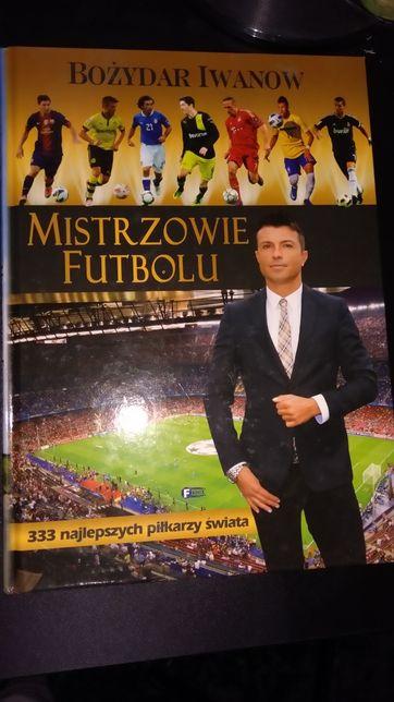 Mistrzowie futbolu - Bożydar Iwanow - NOWA