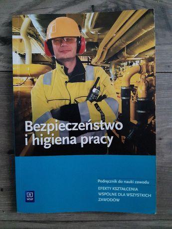 Bezpieczeństwo i higiena pracy - podręcznik technikum -  BHP
