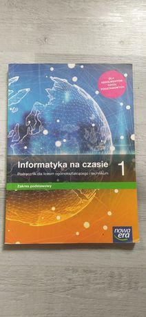 """Podręcznik """"Informatyka na czasie"""" 1"""