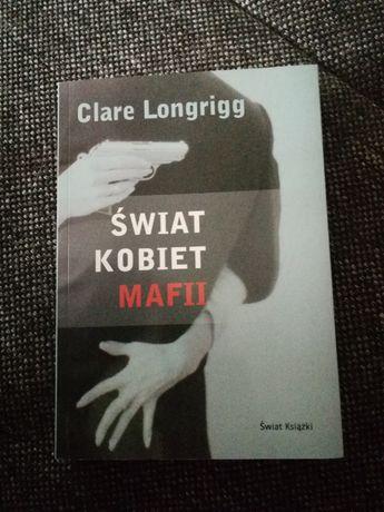 Clare Longrigg Świat kobiet mafii