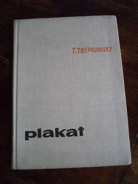 Plakat Tadeusza Trepkowskiego -Jan Lenica