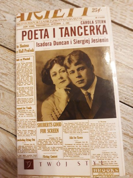 Poeta i tancerka. Isadora Duncan i Siergiej Jesienin