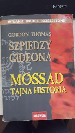 Mossad tajna historia.  Szpiedzy Gideona