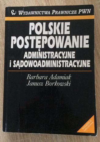 Polskie postępowanie administracyjne i sądowoadministracyjne