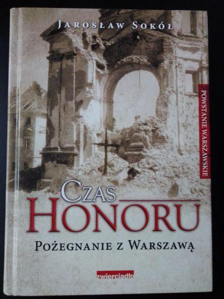 """książka """"Czas honoru. Pożegnanie z Warszawą"""" Sokół, jak nowa"""