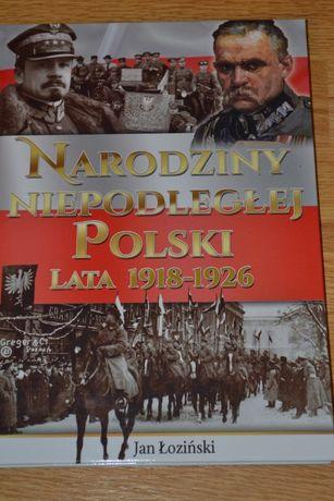 Narodziny Nepodleglej Polski Рождение независимой Польши. 1918-1926