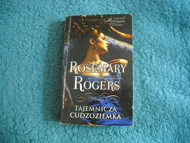 Rosemary Rogers- Tajemnicza cudzoziemka -romans historyczny