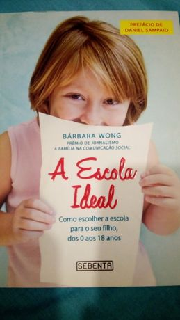 A escola ideal - Bárbara Wong