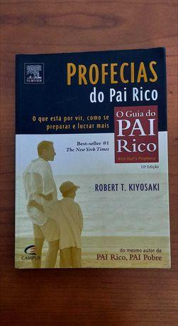 Profecias do Pai Rico - Robert Kiyosaki (Pai Rico Pai Pobre)