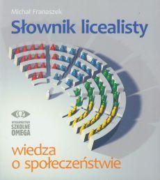 Słownik licealisty. Wiedza o społeczeństwie.