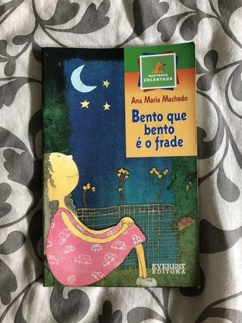 Bento que bento é o frade de Ana Maria Machado
