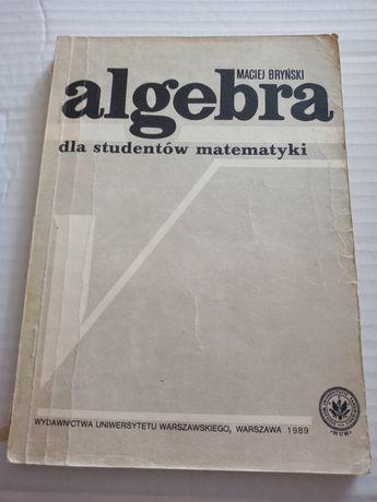 Algebra dla studentów matematyki