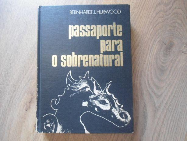Passaporte para o Sobrenatural- Bernhardt J. Hurwood (1981)