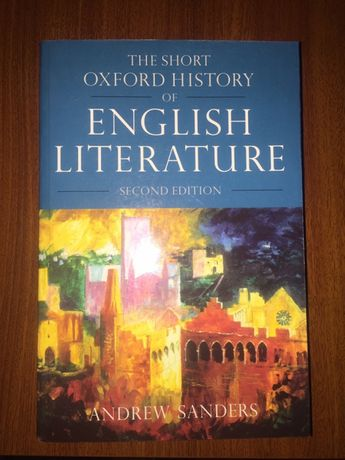 The short Oxford History of English literature (Andrew Sanders)