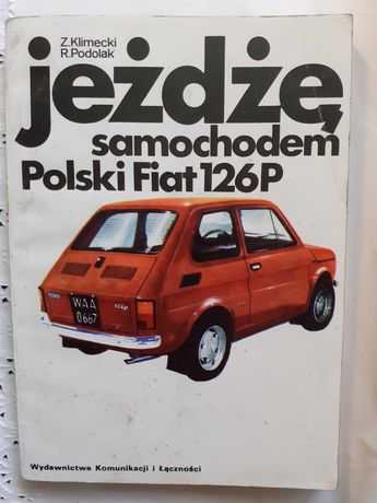 Jeżdżę samochodem polski fiat 126p książka jak nowa