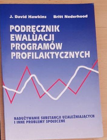Podręcznik ewaluacji programów profilaktycznych, Hawkins, Nederhood