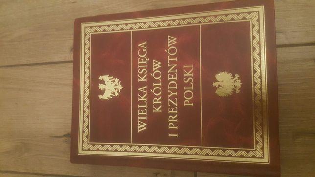 Wielka ksiega królów i prezydentów polski