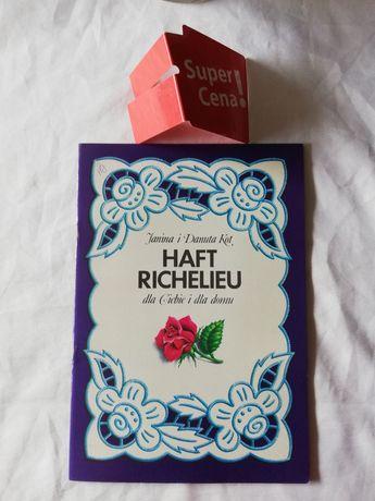 """książka """"haft Richelieu dla Ciebie i dla domu"""" Janina i Danuta Kot"""