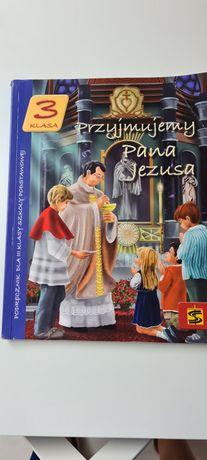 """Książka do religii klasa 3 """"Przyjmujemy Pana Jezusa"""""""