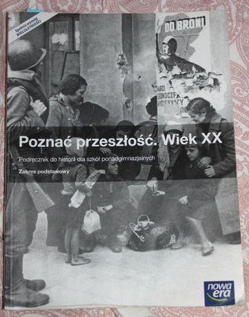 """Podręcznik """"Poznać przeszłość. Wiek XX""""- 1 liceum-Nowa Era"""