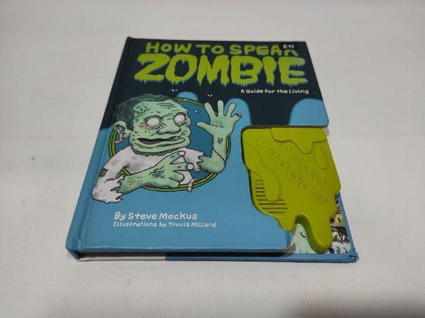 Книга Как разговаривать с зомби (How to speak zombie) автор Стив Моцку