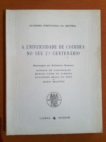 7.º Centenário Univ. Coimbra / Arquitectura Colégio Militar e Carnide