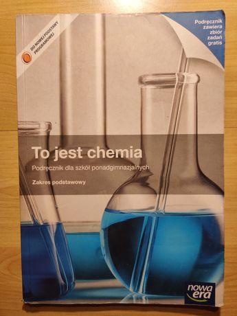 To jest chemia. Podręcznik dla szkół ponadgimnazj. Zakres podstawowy