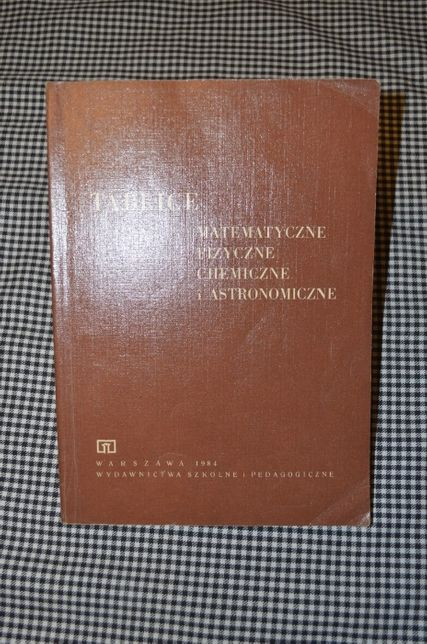 Tablice matematyczne, fizyczne, chemiczne i astronomiczne WSiP