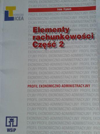 Elementy Rachunkowości cz.2 , autor I.Frymark, WSiP dla LO iT