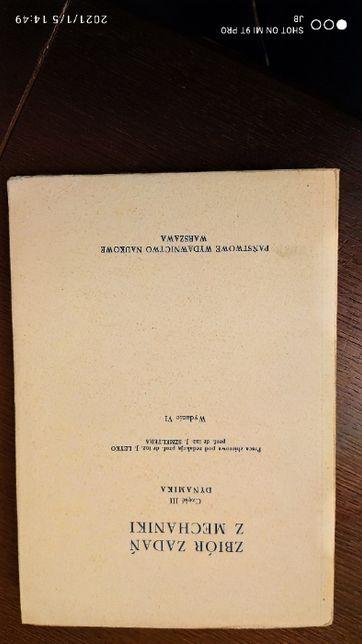 Zbiór zadań z mechaniki cz. 3 Dynamika