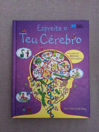 """Livro """"Espreita o teu cérebro"""", Alex Frith e Colin King"""