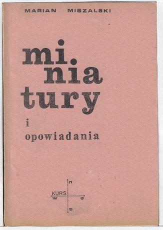 Miniatury i opowiadania - II obieg ___ M.Miszalski