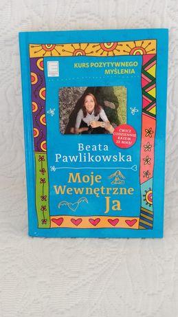 moje wewnętrzne ja Beata Pawlikowska kurs pozytywnego myślenia