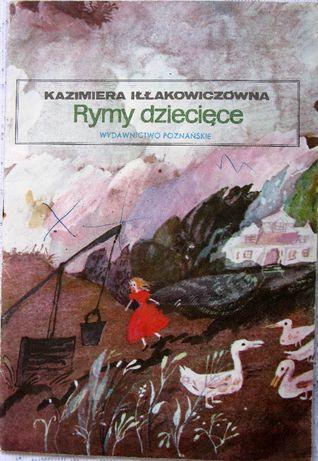 Rymy dziecięce - K. Iłłakowiczówna