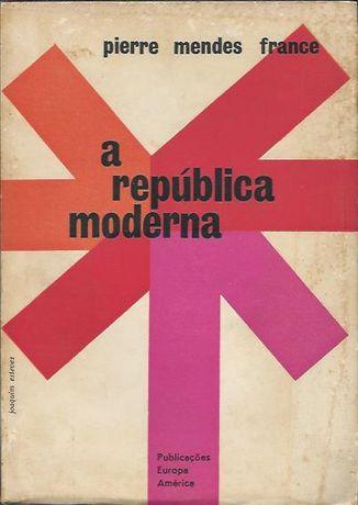 A República Moderna_Pierre Mendes France_Europa-América