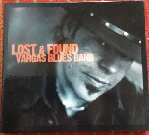 """Vargas blues band""""lost &found"""