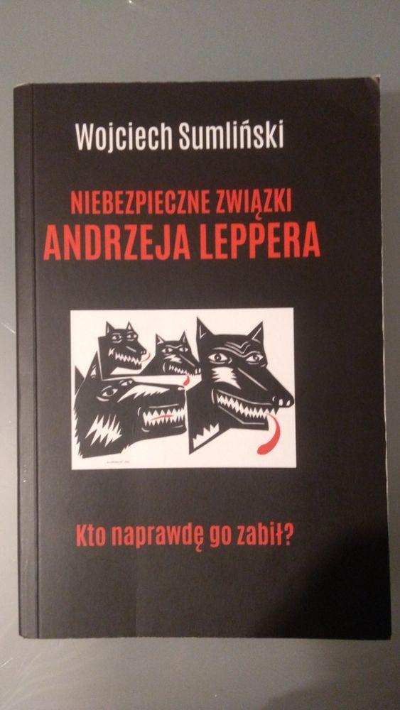 """Wojciech Sumliński """"Niebezpieczne związki Andrzeja Leppera"""" Poznań - image 1"""