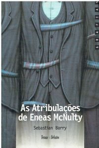 8702 As Atribulações De Eneas McNulty de Sebastian Barry