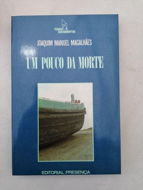 Ensaio poesia Portuguesa. Um pouco da morte. JOAQUIM Manuel Magalhães
