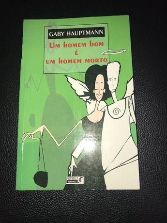 """Livro """"Um homem bom é um homem morto"""" de Gaby Hauptmann"""