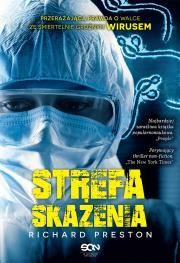 Strefa skażenia. Przerażająca prawda o eboli w.II Autor: Preston Richa