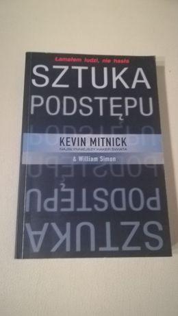 Sztuka podstępu Łamałem ludzi nie hasła - Kevin Mitnick