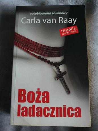 Boża ladacznica autobiografia zakonnicy Carla van Raay
