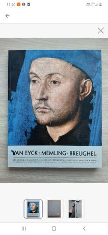 Album o malarstwieVan Eyck Memling Breughel Arcydzieła Malarstwa z kol