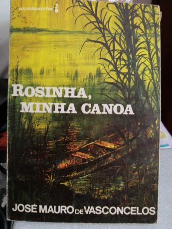 José Mauro de Vasconcelos - Rosinha, minha canoa