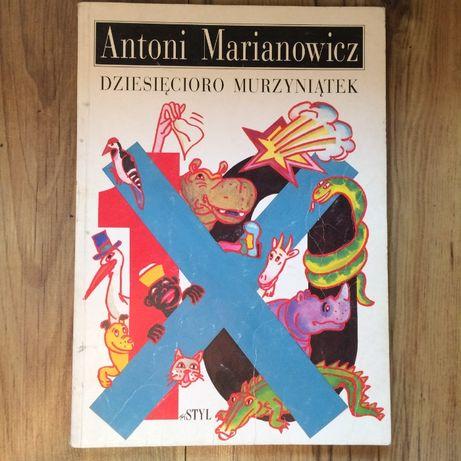 Dziesięcioro Murzyniątek Antoni Marianowicz