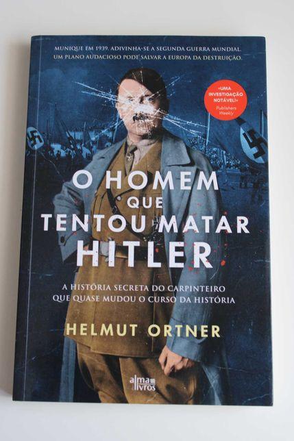 """Livro- """" O Homem que tentou Matar Hitler"""" (portes incluídos)"""