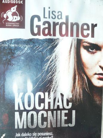 Lisa Gardner Kochać mocniej thriller audiobook CD