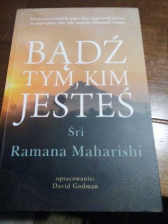 Ramana Maharishi Bądź tym, kim jesteś